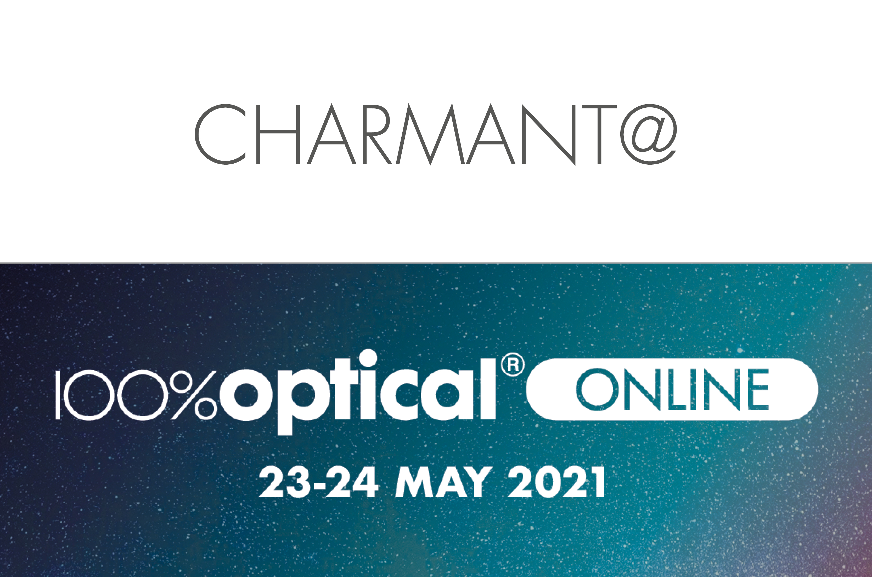 Charmant at 100% Optical Online Event